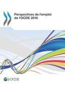 Cover Image - Perspectives de l'emploi de l'OCDE 2016
