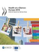 Cover Image - Health at a Glance: Europe 2016 - State of Health in the EU Cycle