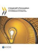 Cover Image - L'impératif d'innovation - Contribuer à la productivité, à la croissance et au bien-être