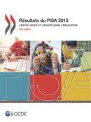 Cover Image - Résultats du PISA 2015 (Volume I) - L'excellence et l'équité dans l'éducation