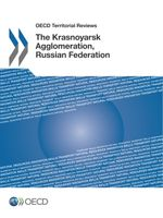 OECD Territorial Reviews: The Krasnoyarsk Agglomeration, Russian Federation
