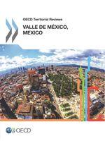 OECD Territorial Reviews: Valle de Mexico, Mexico