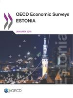 OECD Economic Surveys: Estonia 2015