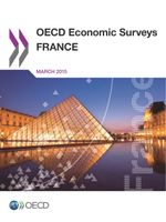 OECD Economic Surveys: France 2015