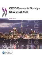 OECD Economic Surveys: New Zealand 2015