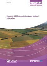 Eurostat-OECD Compilation guide on land estimations