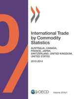 International Trade by Commodity Statistics, Volume 2015 Issue 1