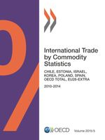 International Trade by Commodity Statistics, Volume 2015 Issue 5