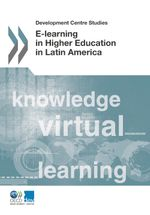 E-Learning in Higher Education in Latin America
