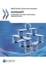Hungary: Reforming the State Territorial Administration