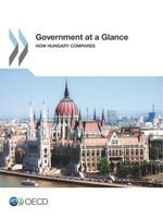 Government at a Glance: How Hungary Compares