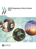 OECD Regulatory Policy Outlook 2015