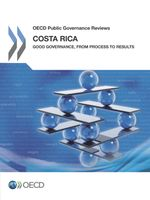 Costa Rica: Good Governance, from Process to Results