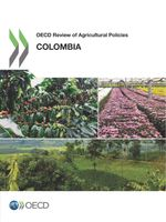 OECD Review of Agricultural Policies: Colombia 2015
