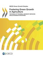 Fostering Green Growth in Agriculture