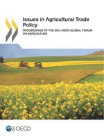 Issues in Agricultural Trade Policy