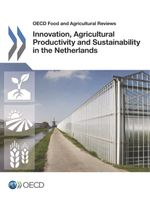 Innovation, Agricultural Productivity and Sustainability in the Netherlands