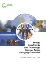 Energy Investments and Technology Transfer Across Emerging Economies: The Case of Brazil and China
