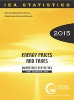 Energy Prices and Taxes, Volume 2015 Issue 1