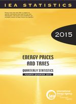 Energy Prices and Taxes, Volume 2015 Issue 4