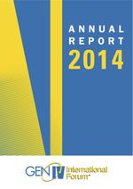 Generation IV International Forum (GIF) Annual Report 2014