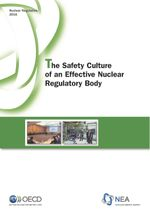 The Safety Culture of an Effective Nuclear Regulatory Body