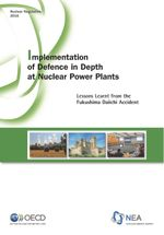 Implementation of Defence in Depth at Nuclear Power Plants