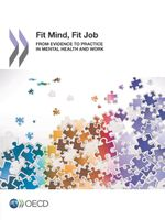 Fit Mind, Fit Job - From Evidence to Practice in Mental Health and Work