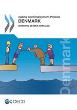 Ageing and Employment Policies: Denmark 2015