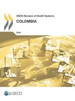 OECD Reviews of Health Systems: Colombia 2016