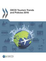 OECD Tourism Trends and Policies 2016