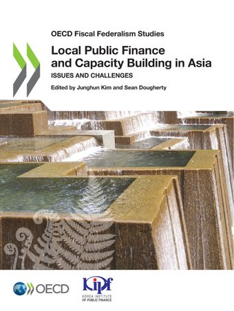 Local Public Finance and Capacity Building in Asia:Issues and Challenges