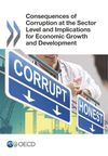 image of Consequences of Corruption at the Sector Level and Implications for Economic Growth and Development