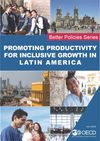image of Promoting Productivity for Inclusive Growth in Latin America