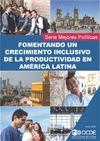 image of Fomentando un Crecimiento Inclusivo de la Productividad en América Latina
