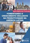 image of Fomentando o Crescimento Inclusivo da Productividade na América Latina