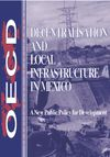 image of Decentralisation and Local Infrastructure in Mexico