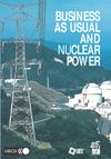 image of Business as Usual and Nuclear Power