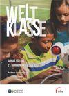 image of Weltklasse: Schule für das 21. Jahrhundert gestalten