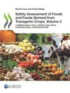 image of Safety Assessment of Foods and Feeds Derived from Transgenic Crops, Volume 3