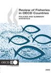 image of Review of Fisheries in OECD Countries: Policies and Summary Statistics 2005