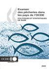 image of Examen des pêcheries dans les pays de l'OCDE : Politiques et statistiques de base 2005