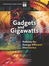 image of Gadgets and Gigawatts : Policies for Energy Efficient Electronics
