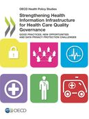Cover Image Strengthening Health Information Infrastructure for Health Care Quality Governance