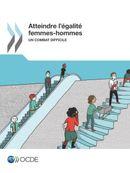 Cover Image - Atteindre l'égalité femmes-hommes - Un combat difficile