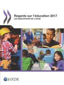 Cover Image - Regards sur l'éducation 2017: Les indicateurs de l'OCDE
