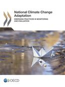 National Climate Change Adaptation: Emerging Practices in Monitoring and Evaluation