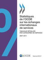 Statistiques de l'OCDE sur les échanges internationaux de services - volume I