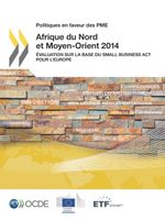 Politiques en faveur des PME Afrique du Nord et Moyen-Orient 2014