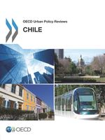 OECD Urban Policy Reviews, Chile 2013
